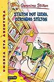 Stilton dut izena, Geronimo Stilton: Geronimo Stilton Euskera 1 (Libros en euskera)
