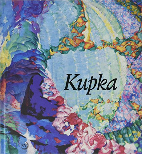 Kupka : Pionnier de l'abstraction par Collectif