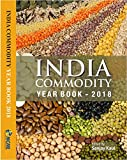 India Commodity Year Book 2018: The most comprehensive reference volume for India's agri-commodity sector (English Edition)