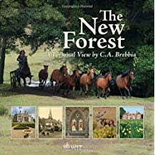 The New Forest: A Personal View by C.A. Brebbia