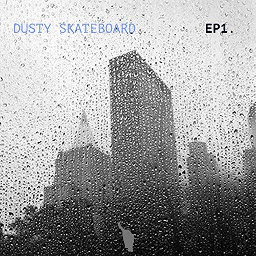 Dusty Skateboard, Vol. 1 (Voller Skateboard)