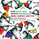 Rihm: Lichtes Spiel / Currier: Time Machines
