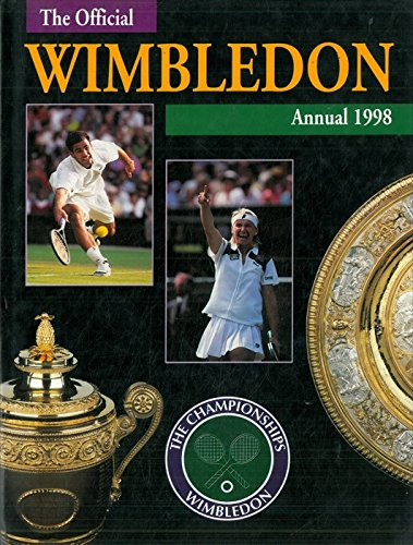 The championship Wimbledon. Official annual 1998.