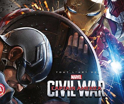 Marvel : Tout l'art de Captain America 3, CIVIL WAR