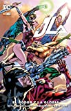 JLA: Liga de la Justicia de América - El poder y la gloria