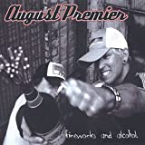 Songtexte von August Premier - Fireworks and Alcohol