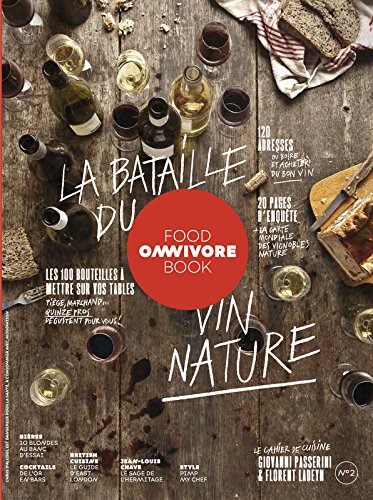 Omnivore Food Book - numéro 2 - la bataille du vin nature (2)
