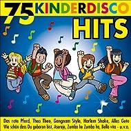 75 Kinderdisco Hits - Das rote Pferd, Das kleine Küken piept, Theo Theo, Gangnam Style, Wie schön dass Du geboren bist, Asereje, Harlem Shake, Alles Gute, Bella Vita, Zumba he Zumba ha.