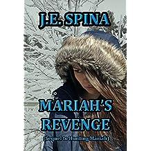 Mariah's Revenge (Sequel to Hunting Mariah)