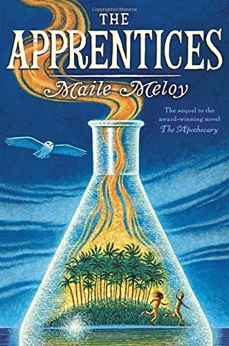The Apprentices (The Apothecary Series) by Maile Meloy (2013-06-04)