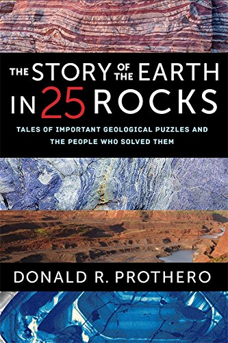 Story of the Earth in 25 Rocks: Tales of Important Geological Puzzles and the People Who Solved Them por Donald R. Prothero