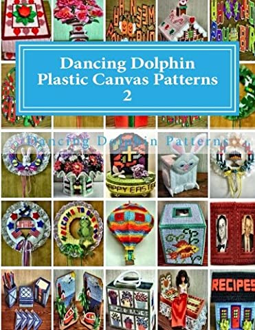 Dancing Dolphin Plastic Canvas Patterns 2: DancingDolphinPatterns.com: Volume 2