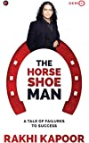 The Horse Shoe Man: A Tale Of Failures to Success