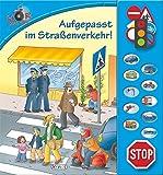 Hör mal hin! - Aufgepasst im Straßenverkehr!: Soundbuch