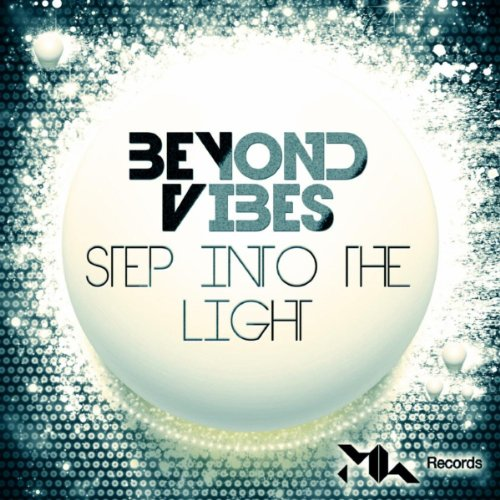 Step Into The Light And Let It Go: Step Into The Light (Dj Ralmm Remix) By Beyond Vibes On