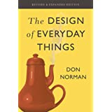The Design of Everyday Things: Revised and Expanded Edition