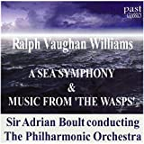 Vaughan Williams: A Sea Symphony & Music From