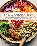 The Modern Salad: Innovative New American and International Recipes Inspired by Burma's Iconic