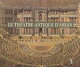 Le théâtre antique d'Arles (1Cédérom)