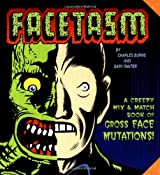 Facetasm : Creepy Mix-And-Match Book of Face Mutations by Charles Burns (1998-09-18)