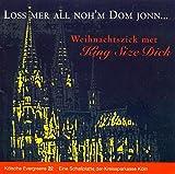 Kölsche Evergreens 22 - Loss mer all noh'm Dom jonn...