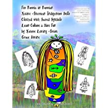 For Russia in Russian Native American Indigenous Dolls Clothed with Sacred Symbols Learn Culture & Have Fun by Nature Loving Artist Grace Divine