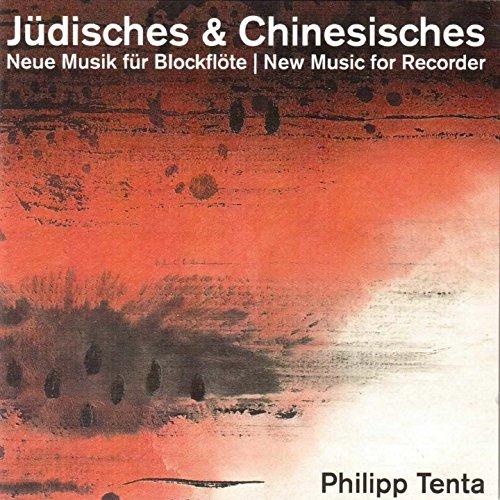 Jüdisches & Chinesisches (Musik für Blockflöte)