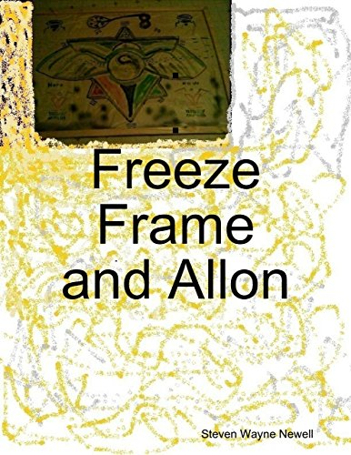 Freeze Frame and Allon (English Edition)