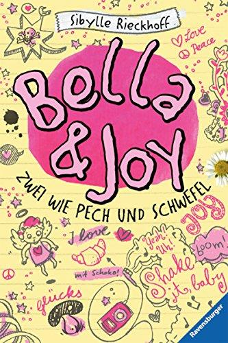 Bella und Joy. Zwei wie Pech und Schwefel (Kinderliteratur)