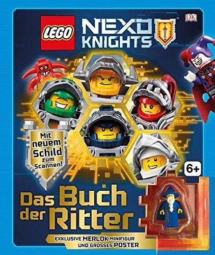 LEGO NEXO KNIGHTS. Das Buch der Ritter: Mit exklusiver Minifigur