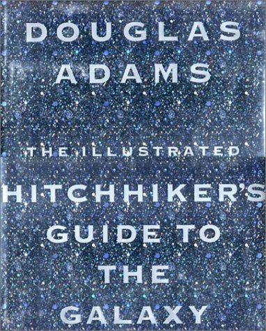 """The Illustrated """"Hitch-Hiker's Guide to the Galaxy"""""""