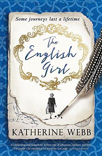 The English Girl: A compelling, sweeping novel of love, loss, secrets and betrayal por Katherine Webb
