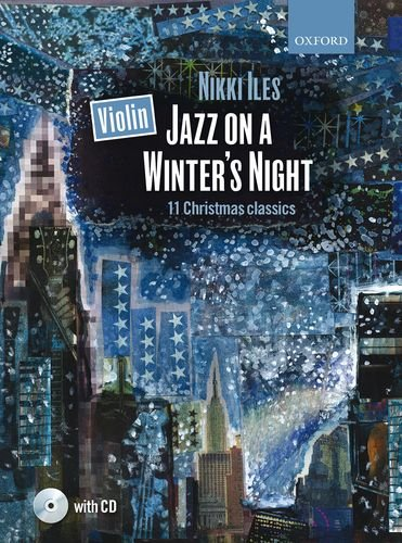 Violin Jazz on a Winter\'s Night + CD (Nikki Iles Jazz series)