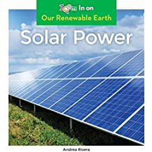 SOLAR POWER (Our Renewable Earth)