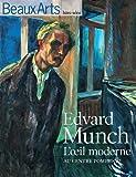 Beaux Arts Magazine, Hors-série : Edvard Munch : L'Oeil moderne au Centre Pompidou