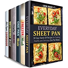 Hands-Off Meals Box Set (6 in 1): Sheet Pan, Freezer Meals, Cast Iron Recipes and Best Baked Treats to Make without Fuss (Meals with No Fuss) (English Edition)