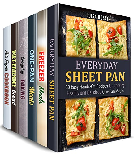 Hands-Off Meals Box Set (6 in 1): Sheet Pan, Freezer Meals, Cast Iron Recipes and Best Baked Treats to Make without Fuss (Meals with No Fuss) (English Edition) Brot Pan Set