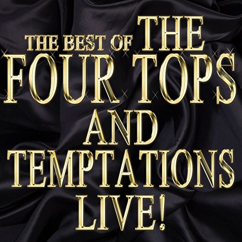 The Best of the Four Tops and Temptations Live! - Tops-live Four