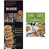 Bosh vegan cookbook [hardcover], vegan richas everyday kitchen and vegan cookbook for beginners 3 books collection set