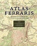 de grote le grand Atlas Van de Ferraris/ the large the grand atlas of the Ferraris - De Eerste Atlas Van Belgie/ Le Premier Atlas De La Belgique/ the First Atlas of Belgium