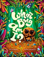 What Bug Am I?: A Funny, Educational Story about Backyard Bugs. Bug Book for Kids with Insect Facts. (English