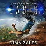 Oasis ? The Last Humans (Die letzten Menschen 1) -