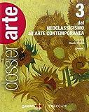 Dossier arte. Per le Scuole superiori. Con e-book. Con espansione online: 3