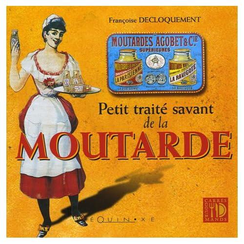 Petit traité savant de la Moutarde