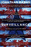 Surveillance: A Novel