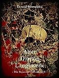 Alter Dämon Langeweile: Die Roamer-Chroniken II von David Blaschke