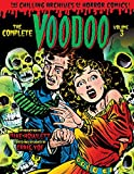 The Complete Voodoo, Vol. 3 (Chilling Archives of Horror Comics)