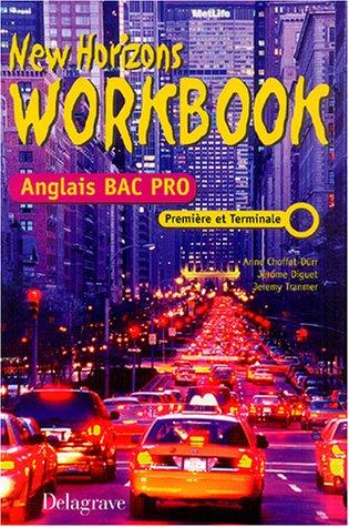 New Horizons Anglais 1e et Tle Bac Pro : Workbook