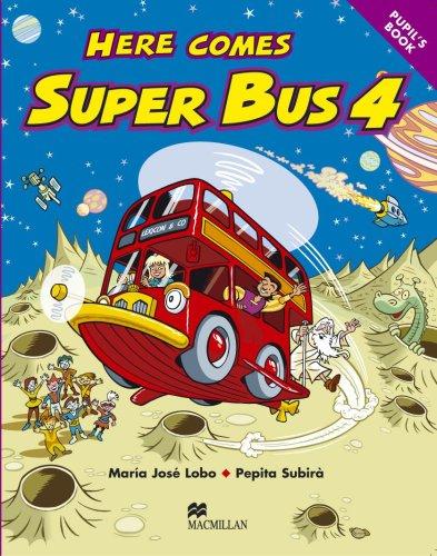 Here comes superbus. Level 4. Per la Scuola elementare