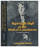 Radclyffe Hall at the Well of Loneliness: A Sapphic Chronicle by Lovat Dickson (1976-03-06)